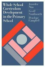 Whole School Curriculum Development in the Primary School by Geoff...