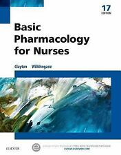 Basic Pharmacology for Nurses by Michelle Willihnganz and Bruce D. Clayton...