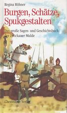 Burgen,Schätze,Spukgestalten,Große Sagen-u.Geschichtsbuch Zwickau Mulde Chemnitz