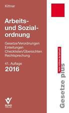 Arbeits- und Sozialordnung von Michael Kittner Neu!