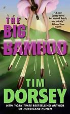 Serge Storms: The Big Bamboo 8 by Tim Dorsey (2007, Paperback)