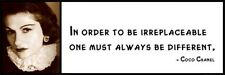 Wall Quote - COCO CHANEL - In order to be irreplaceable one must always be diffe