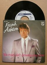 "7"" Frank Ashton ‎– The Roses Ain't Growing Anymore Holland Nm 1986 Frans Biezen"