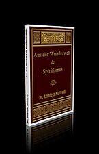 Dr. Amadeus Multavidi - Aus der Wunderwelt des Spiritismus.