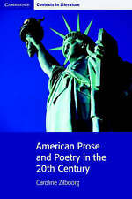 American Prose and Poetry in the 20th Century (Cambridge Contexts in Literature)