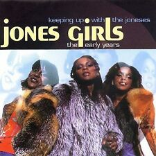 Keeping up with: The Early Years by The Jones Girls (CD 2000 Sequel) best of