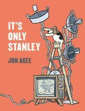 It's Only Stanley (Irma S and James H Black Award for Excellence in Children's L