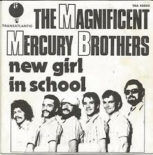 THE MAGNIFICENT MERCURY BROTHERS New girl new school FRENCH SINGLE TRANSATLANTIC
