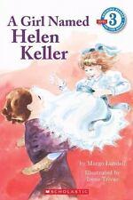 A Girl Named Helen Keller (Scholastic Reader Level 3)-ExLibrary