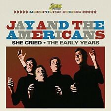 She Cried: Early Years - Jay & The Americans (2016, CD NEUF)2 DISC SET