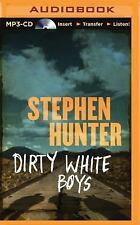 Dirty White Boys by Stephen Hunter (2015, MP3 CD, Unabridged)