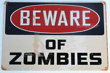 BEWARE OF ZOMBIES  METAL TIN SIGNS vintage cafe pub bar garage decor shabby chic
