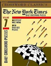 New York Times Daily Crossword Puzzles, Volume 7 (NY Times) by Weng, Will