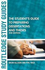 The Student's Guide to Preparing Dissertations and Theses (Routledge Study