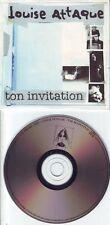 """LOUISE ATTAQUE    """" Ton invitation """" (CD Single) 1998"""
