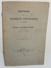Histoire de la Propriété Prétorienne à Rome, par Pierre Lanéry d'Arc - 1888