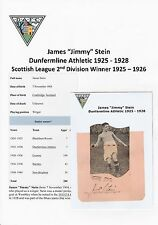 JIMMY STEIN DUNFERMLINE ATH 1925-1928 EXTREMELY RARE ORIG SIGNED CUTTING & PIC