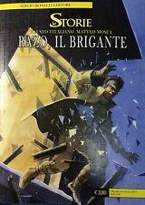 BONELLI - Le Storie N° 53 - Razo, il Brigante - ITALIANO NUOVO