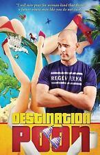Destination Poon: Destination Poon : Reggie's Travel and Sex Stories Around...