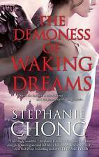 The Demoness of Waking Dreams by Stephanie Chong (Paperback / softback)