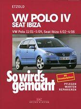 WERKSTATTHANDBUCH SO WIRD´S WIRDS GEMACHT 129 VW POLO IV SEAT IBIZA CORDOBA