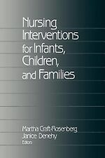 Nursing Interventions for Infants, Children, and Families (2000, Hardcover)