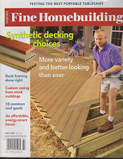 FINE HOMEBUILDING MAGAZINE JULY 2005 *SYNTHETIC DECKING CHOICES**