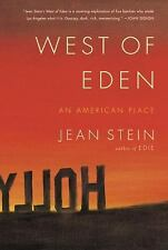 West of Eden : An American Place by Jean Stein (2016, Hardcover)