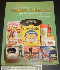 Tomart's Price Guide to Radio Premium and Cereal Box Collectibles: Including...