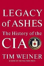Legacy of Ashes : The History of the CIA by Tim Weiner (2007, Hardcover) 1st Ed