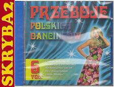 PRZEBOJE POLSKICH DANCINGÓW vol. 6