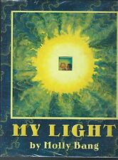 My light by molly bang hardcover with dust jacket 2004 mylar cover