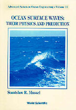 Ocean Waves: Their Physics and Prediction (Advanced Series on Ocean Engineering)