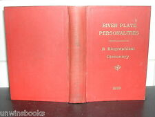 RIVER PLATE PERSONALITIES John S Lamb ARGENTINA Biographical Dictionary 1939 1st
