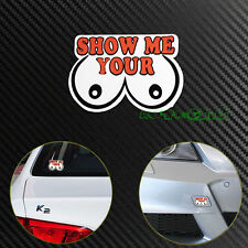 "(1) JDM ""SHOW ME YOUR BOOB'S"" Race Drift Lowered Reflective Vinyl Decal Sticker"