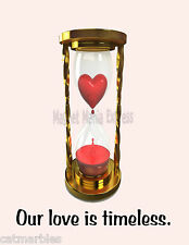 METAL MAGNET Hourglass Heart Our Love Is Timeless Valentine MAGNET