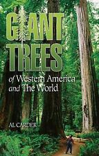 Giant Trees of Western America and the World, Carder, Al, New Books