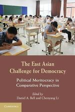 The East Asian Challenge for Democracy : Political Meritocracy in Comparative...