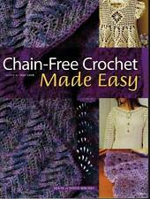 Chain Free Crochet Made Easy Over 75 PATTERNS Fashion Decor Gifts Baby Afghans