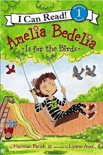 Amelia Bedelia Is for the Birds (I Can Read Level 1)-ExLibrary