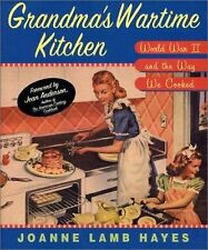 Grandma's Wartime Kitchen: World War II and the Way We Cooked, Jean Anderson, Jo