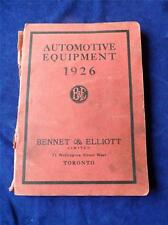 AUTOMOTIVE EQUIPMENT 1926 CATALOG BENNET & ELLIOTT TORONTO CANADA CAR SHOP PARTS