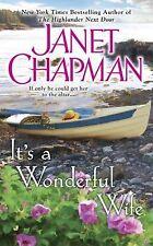 It's A Wonderful Wife by (Janet Chapman 2015 Paperback)