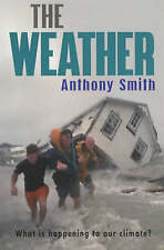 The Weather by Anthony Smith (Paperback, 2002)
