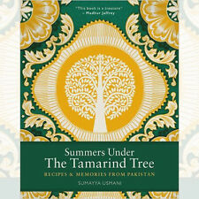 Summers Under the Tamarind Tree: Recipes Book By Sumayya Usmani , NEW Hardback