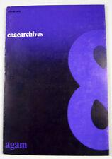 CNACARCHIVES. AGAM. Catalogue CNACARCHIVES 8. Paris, 1972.