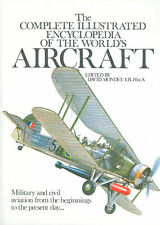 COMPLETE ILLUSTRATED ENCYCLOPEDIA OF THE WORLD S AIRCRAFT HBDJ MILITARY CIVILIAN