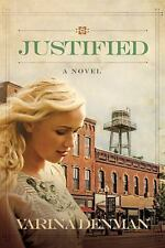 Justified: A Novel Mended Hearts Series