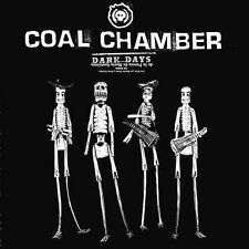 Coal Chamber, Dark Days, Excellent