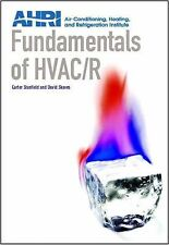 Fundamentals of HVAC/R by Carter Stanfield and David Skaves (2009, Hardcover)